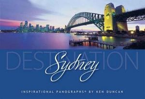 Destination Sydney  : Magnificent Panoramic Views - Ken Duncan