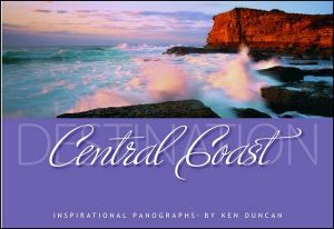 Destination Central Coast :  Magnificent Panoramic Views - Ken Duncan