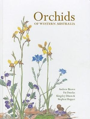 Orchids of Western Australia - Andrew Brown