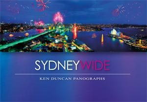 Sydney Wide : PANOGRAPHS PUBLISHING - Ken Duncan