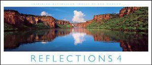 Reflections 4 : Compact Edition :  Inspiring Australian Images - Ken Duncan