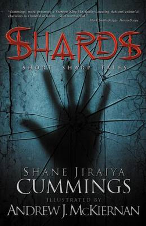 Shards - Shane Jiraiya Cummings