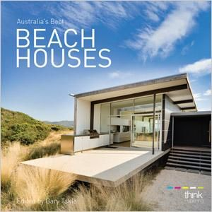 booktopia australia 39 s best beach houses by gary takle 9780980831429 buy this book online. Black Bedroom Furniture Sets. Home Design Ideas