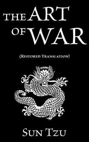 Sun Tzu : The Art of War (Restored Translation) - Sun Tzu
