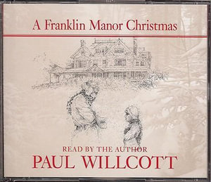 A Franklin Manor Christmas - Paul Willcott