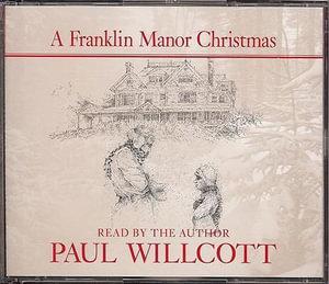 A Franklin Manor Christmas - Paul Willcott