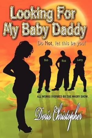 Looking for a baby daddy