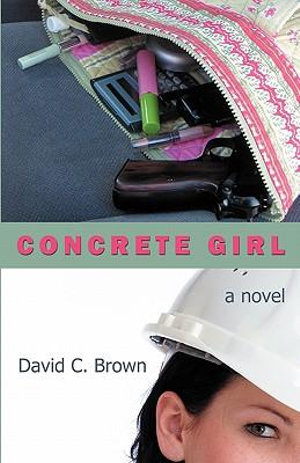 Concrete Girl David C. Brown
