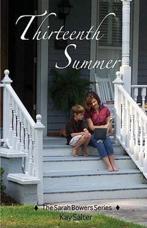 Thirteenth Summer : More fun and adventure on the Carolina Coast - Kay Salter
