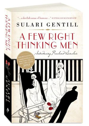 A Few Right Thinking Men - Sulari Gentill
