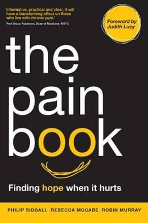 The Pain Book : Finding Hope When It Hurts - Phillip Siddall