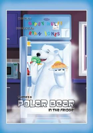 Theres-a-Polar-Bear-in-the-Fridge-NEW