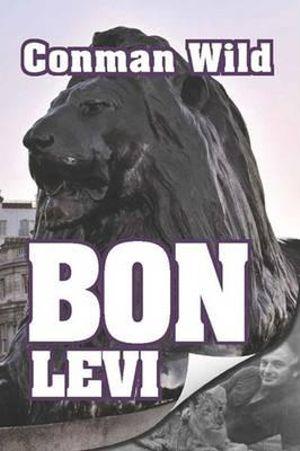 Conman Wild - Bon Levi