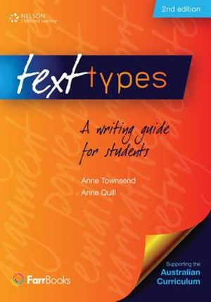 Text Types : A Writing Guide for Students - Anne Townsend