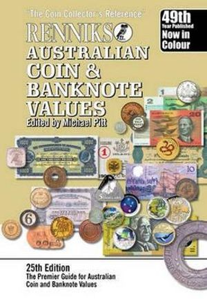 Renniks Australian Coin and Banknote Values - Alan B. Pitt