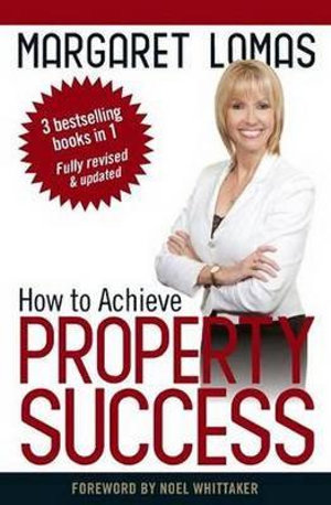 How to Achieve Property Success - Margaret Lomas