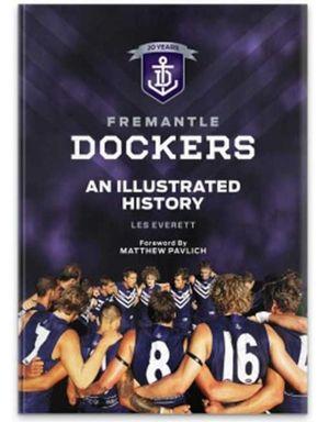 Fremantle Dockers : An Illustrated History - Les Everett
