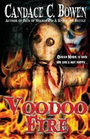 Voodoo Fire - Candace C Bowen