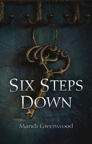 Six Steps Down - Mandi Greenwood