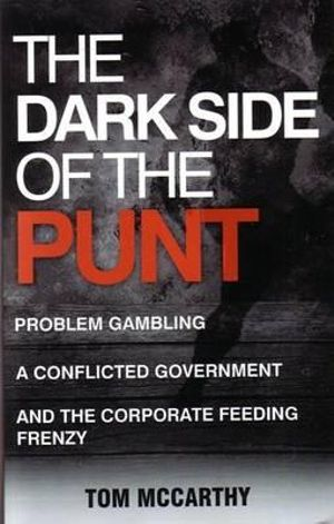 The Dark Side of the Punt - Tom McCarthy