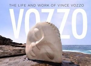 VOZZO : The Life and Work of Vince Vozzo - Vince Vozzo