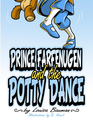 Prince Farfenugen and the Potty Dance - Ms. Louisa Bauman