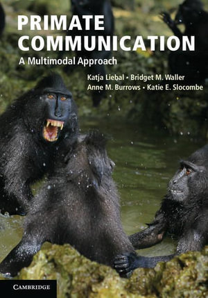 Primate Communication - Katja Liebal