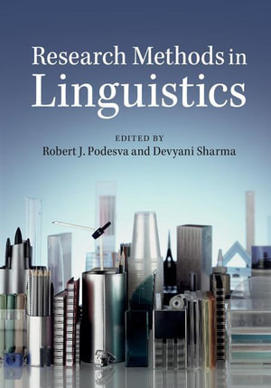 Research Methods in Linguistics - Robert J. Podesva