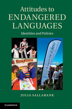 Attitudes to Endangered Languages - Julia Sallabank