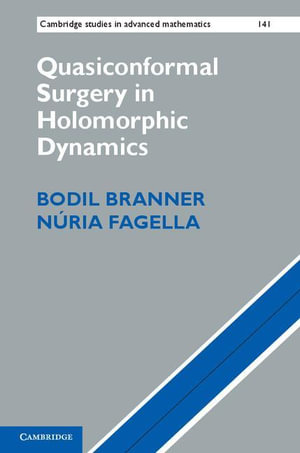 Quasiconformal Surgery in Holomorphic Dynamics - Bodil Branner