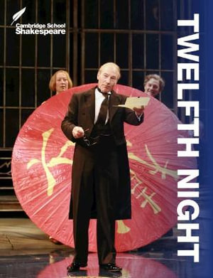 Twelfth Night : Cambridge School Shakespeare - Rex Gibson