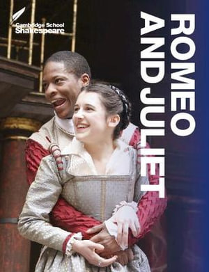 Romeo and Juliet : Cambridge School Shakespeare - Robert Smith