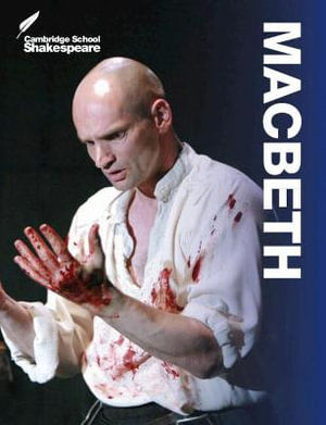 Macbeth : Cambridge School Shakespeare - Linzy Brady