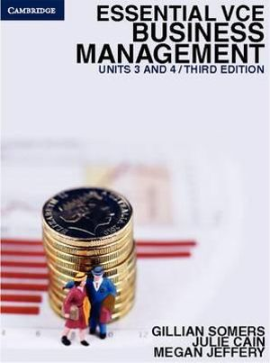 Essential VCE Business Management Units 3 & 4 : 3rd Edition - Gillian Somers