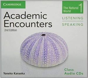 Academic Encounters Level 1 Class Audio CDs (2) Listening and Speaking: Level 1 : the Natural World - Yoneko Kanaoka