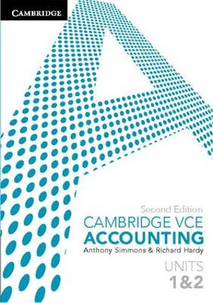 Cambridge VCE Accounting Units 1&2 - Anthony Simmons