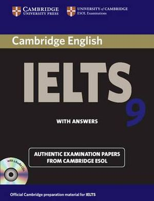 Cambridge IELTS 9 Self-study Pack (student's Book with Answers and Audio CDs (2)) : Authentic Examination Papers from Cambridge ESOL - Cambridge ESOL