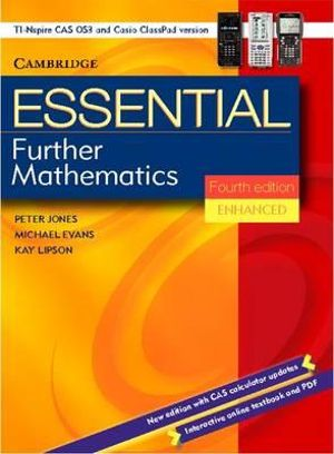 Essential Further Mathematics Fourth Edition Enhanced TIN/CP Version : Enhanced TIN/CP Version - Peter Jones