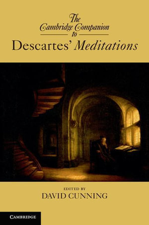 The Cambridge Companion to Descartes- Meditations - David Cunning