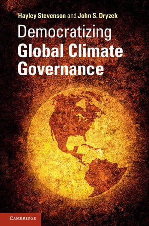 Democratizing Global Climate Governance - Hayley Stevenson