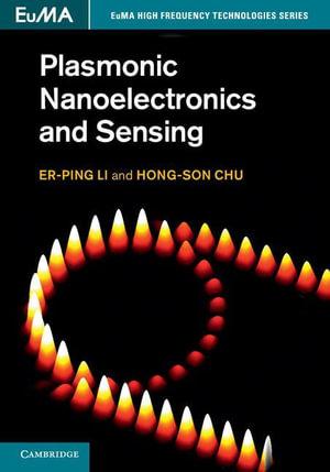 Plasmonic Nanoelectronics and Sensing - Er-Ping Li