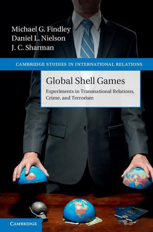 Global Shell Games - Michael G. Findley