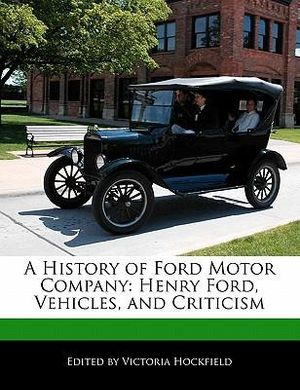 booktopia a history of ford motor company henry ford. Black Bedroom Furniture Sets. Home Design Ideas
