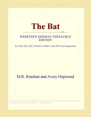 The Bat (Webster's German Thesaurus Edition) - Inc. ICON Group International
