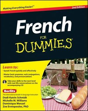 French for Dummies :  2nd Edition with CD - Zoe Erotopoulos, PhD