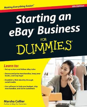 Starting an eBay Business For Dummies - Marsha Collier
