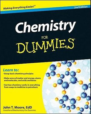 Chemistry For Dummies - John T. Moore