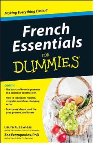 French Essentials for Dummies - Laura K. Lawless