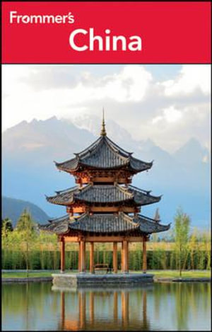 Frommer's China : Frommer's Complete Guides