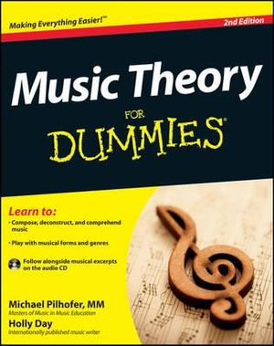 Music Theory for Dummies : 2nd Edition with Audio CD - Michael Pilhofer